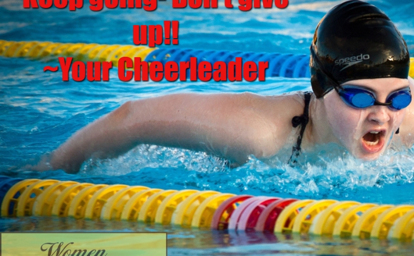 Encouragement- Be aCheerleader!