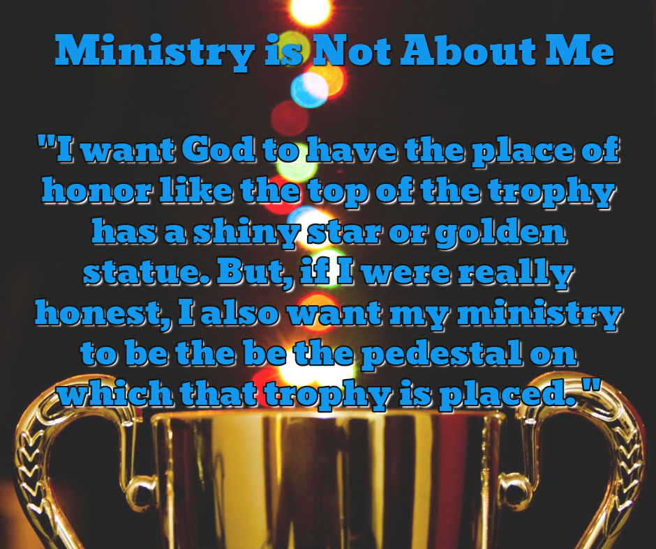 MinistryNotAboutMe