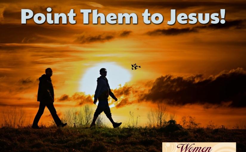 Point Them toJesus