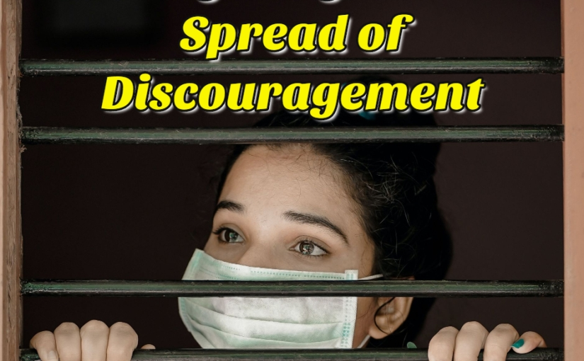 Fighting the Spread of Discouragement